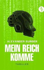 Mein Reich komme - Thriller: GREEN EDITION