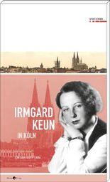 Irmgard Keun in Köln