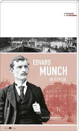 Edvard Munch in Berlin