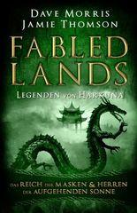 Fabled Lands - Legenden von Harkuna: Das Reich der Masken & Herren der aufgehenden Sonne