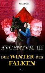 AVGENTVM / AVGENTVM III. Der Winter des Falken