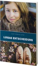 Luisas Entscheidung