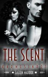 The Scent: Karmesinrot