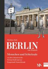 Berlin - eine Biografie