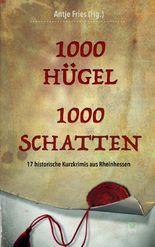 1000 Hügel – 1000 Schatten