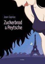 Zuckerbrod & Peytsche
