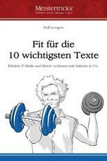 Fit für die 10 wichtigsten Texte