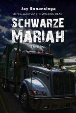 Schwarze Mariah