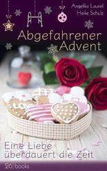 Abgefahrener Advent: Eine Liebe überdauert die Zeit