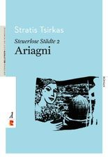 Steuerlose Städte: Ariagni