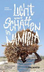 Licht und Schatten in Namibia