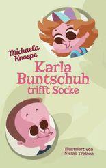 Karla Buntschuh trifft Socke