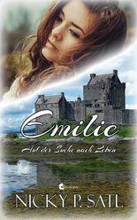 Emilie: Auf der Suche nach Leben