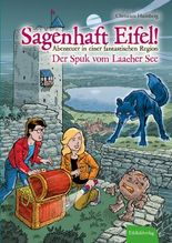 Sagenhaft Eifel! - Abenteuer in einer fantastischen Region