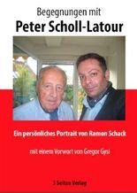 Begegnungen mit Peter Scholl-Latour