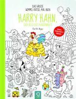 Harry Hahn, der Held des Bauernhofs