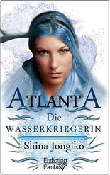 Atlanta - Die Wasserkriegerin