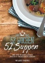 52 Wochen - 52 Suppen