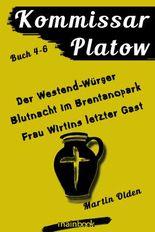 Kommissar Platow: Buch 4-6.