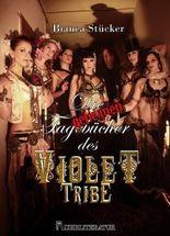 Die geheimen Tagebücher des Violet Tribe