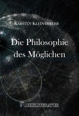 Die Philosophie des Möglichen