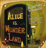 Alice vs. Wunderland
