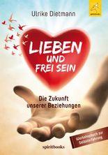 Lieben und Frei sein