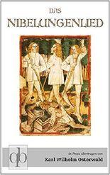 Das Nibelungenlied: Ein Roman für Jung und Alt