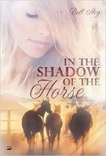 In the Shadow of the Horse