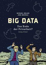 BIG DATA - Das Ende der Privatheit?