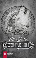 Wolfsbaum: Eine irische Sage neu erzählt