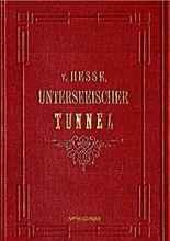 Der Unterseeische Tunnel zwischen England und Frankreich