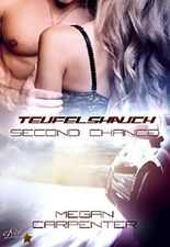 Teufelshauch: Second Chance (Hurricane Motors Reihe 2)