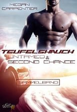 Teufelshauch: Sammelband: Untamed und Second Chance (Hurricane Motors)