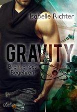 Gravity - Brennendes Begehren