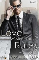 Love Against the Rules: Band 1