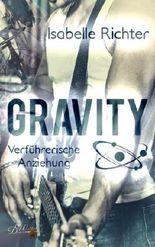 Gravity: Verführerische Anziehung (Gravity-Reihe)