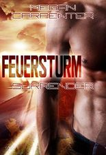 Feuersturm: Surrender (Hurricane Motors 3)