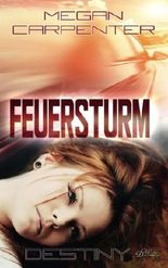 Feuersturm: Destiny (Hurricane Motors)