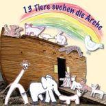 13 Tiere suchen die Arche