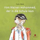 Vom kleinen Mohammed, der in die Schule kam