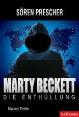 Marty Beckett: Die Enthüllung: Mystery Thriller