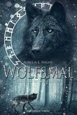 Wolfsmal: Der Wolf in deinem Blut