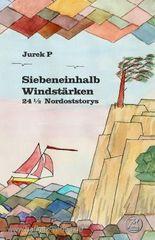 Siebeneinhalb Windstärken