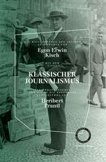 KLASSISCHER JOURNALISMUS - DIE MEISTERWERKE DER ZEITUNG