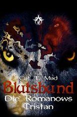 Blutsbund Die Romanows: Tristan