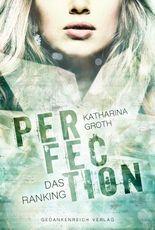 Perfection - Das Ranking