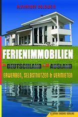Ferienimmobilien in Deutschland & im Ausland