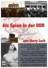 Als Spion in der DDR