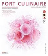 PORT CULINAIRE FORTY-FIVE